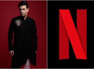 Karan Johar announces new long-term partnership with Netflix