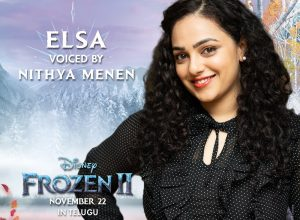 Nithya Menen excited to lend her voice for Elsa in Telugu version of Frozen 2