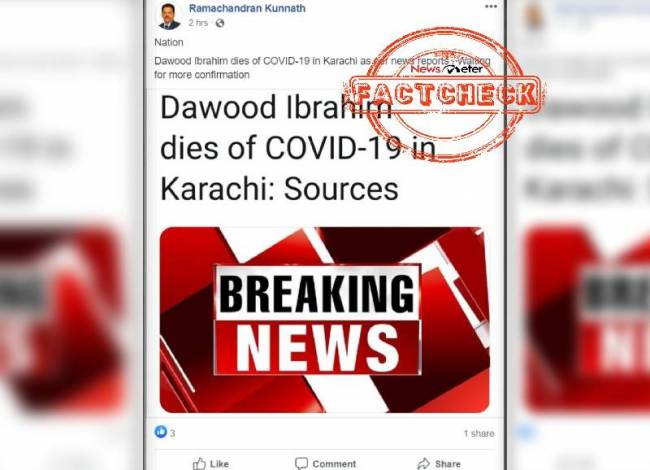 Fact Check: Claim that Dawood Ibrahim died of Covid-19 is FALSE.