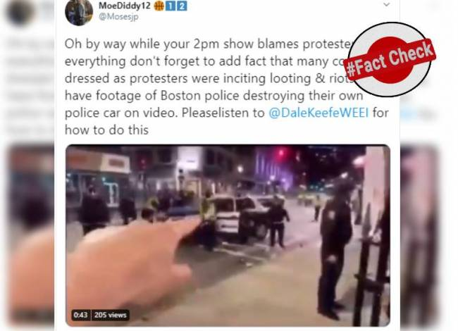 Fact Check: Did Boston Police damage their own car to blame on George Floyd protesters?