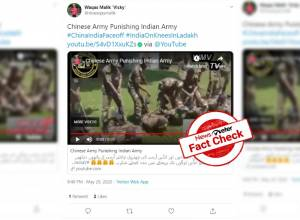 Fact check: Video claiming 'Chinese soldiers punishing Indian Army' is false