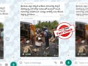 Fact Check: Video showing toppled truck carrying liquor bottles was from Tamil Nadu, not AP