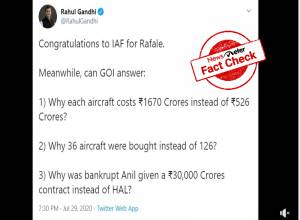 Rahul's claim that each Rafale was Rs 526 Cr, instead of Rs 1,670 cr, is FALSE