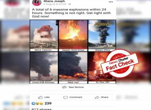 Fact Check: Viral post claiming that a total of 6 massive explosions occurred within 24 hours is MISLEADING