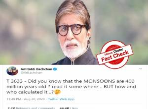 Fact Check: Amitabh Bachchan's claim that monsoons are 400 million years old is FALSE.