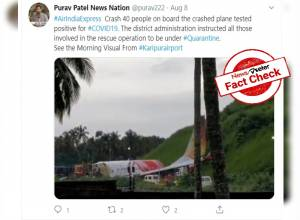 Fact Check: Claims that 40 victims of Kerala plane crash tested +ve for COVID-19 is FALSE