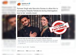Fact check: No, Ranveer Singh didn't request NCB to allow him to be with Deepika during questioning