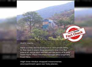 Fact Check: Viral image on Tirumala hills is not a church but watch tower of forest department