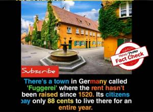Fact Check: Rent in Fuggerei, Germany, has not been increased since 1520; tenants pay less than $1 per year
