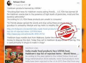 Fact Check: Viral message that all Haldiram's food products were banned in USA is FALSE