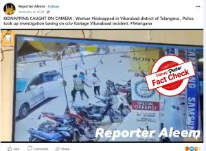 Fact Check: Video claiming to be kidnapping of Vikarabad woman is indeed of Kolar incident