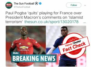 Fact Check: Paul Pogba did not quit French football team after President Macron's remarks on Islam