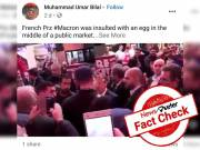 FACT CHECK: Viral video of egg hitting French President Macron is from 2017 election campaign