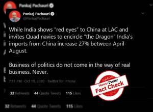 Fact Check: Senior journalist Pankaj Pachauri falsely claims India's imports from China up by 27%