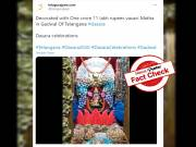 Fact Check: True, goddess in Telangana temple decorated with cash worth Rs. 1 crore